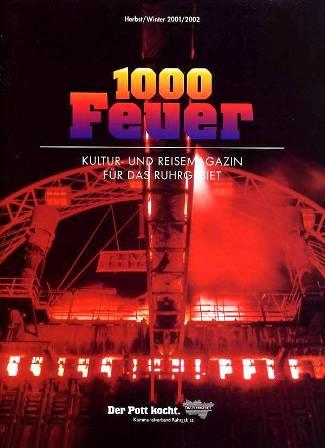 Titelseite 1000 Feuer T7 - Feuerball, Bühnenfeuerwerk, Illuminationen und finale Steeldrum- und Pyroperformance und avantgarde drachen und feuerwerk